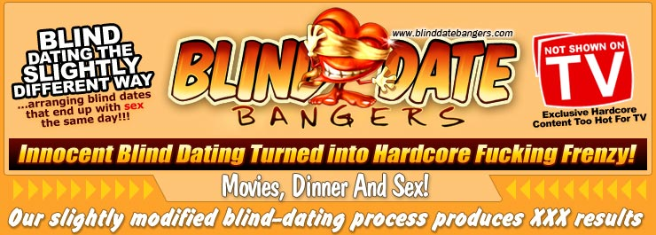 Blind Date Bangers - Blind Date Reality Porn Videos